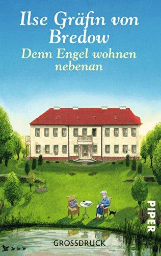 9783492300247: Denn Engel wohnen nebenan: Rückkehr in die märkische Heide