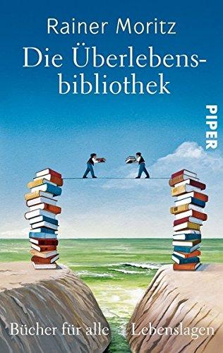 9783492300292: Die Überlebensbibliothek