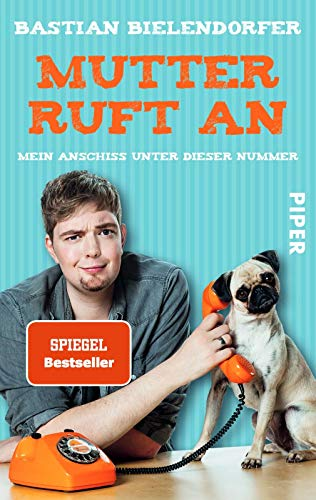 9783492300681: Mutter ruft an