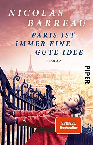 9783492302470: Paris ist immer eine gute Idee