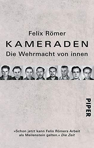 9783492304177: Kameraden: Die Wehrmacht von innen