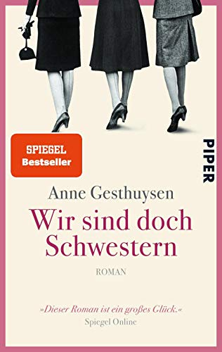 9783492304313: Wir sind doch Schwestern (Piper Taschenbuch)