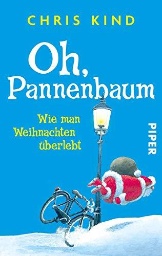 9783492304368: Oh, Pannenbaum: Wie man Weihnachten überlebt