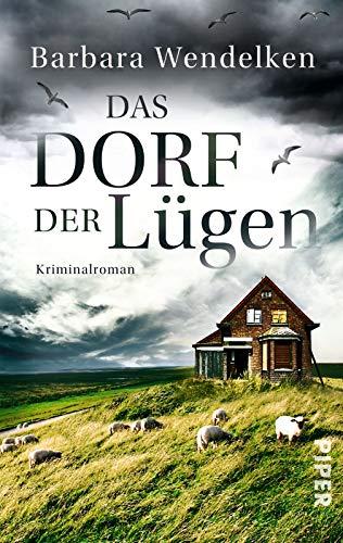 9783492304733: Das Dorf der Lügen