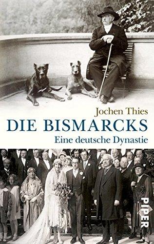 9783492305358: Die Bismarcks