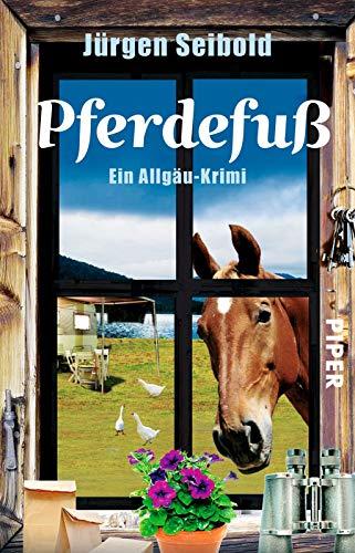 9783492305433: Pferdefuß: Ein Allgäu-Krimi