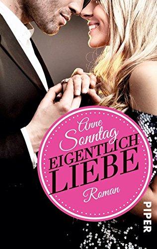 9783492305860: Eigentlich Liebe