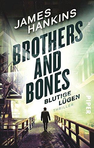 9783492306089: Brothers and Bones - Blutige Lügen