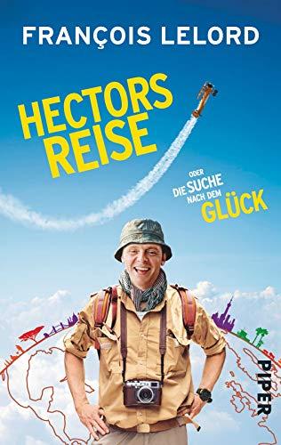 9783492306249: Hectors Reise: oder die Suche nach dem Glück