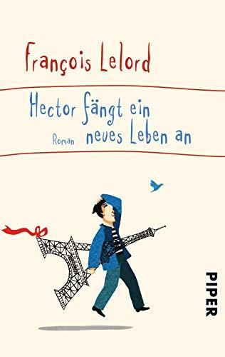 9783492306416: Hector fängt ein neues Leben an