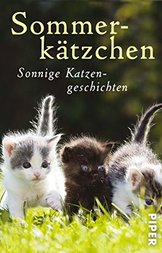 9783492308953: Sommerkätzchen: Sonnige Katzengeschichten