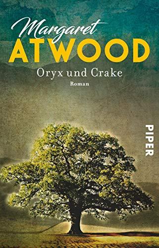 9783492311311: Oryx und Crake