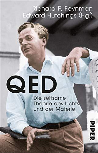 QED : Die seltsame Theorie des Lichts und der Materie - Richard P. Feynman
