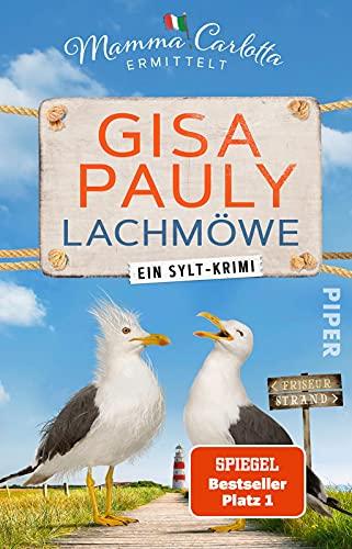 Beispielbild für Lachmöwe (Mamma Carlotta 15): Ein Sylt-Krimi   Der SPIEGEL-Bestseller #1 Pauly, Gisa zum Verkauf von BücherExpressBerlin