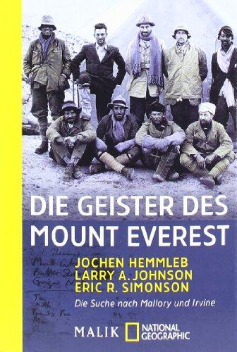 9783492401081: Die Geister des Mount Everest: Die Suche nach Mallory und Irvine