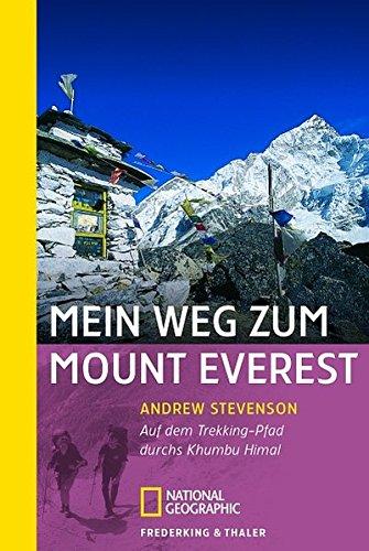 Mein Weg zum Mount Everest: Auf dem: Andrew Stevenson