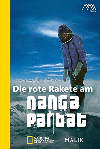 9783492404532: Die rote Rakete am Nanga Parbat