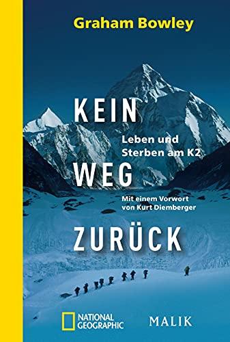 9783492404631: Kein Weg zur�ck: Leben und Sterben am K2