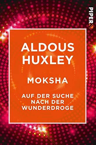 Moksha: Huxley, Aldous /