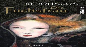 Die Fuchsfrau (349270039X) by Kij Johnson