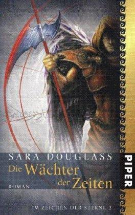 Im Zeichen der Sterne 02. Die Wächter der Zeiten (3492700438) by Sara Douglass