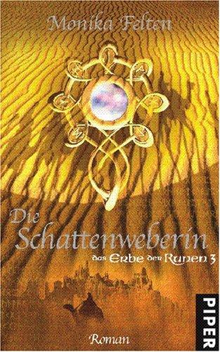 9783492700672: Das Erbe der Runen 03. Die Schattenweberin