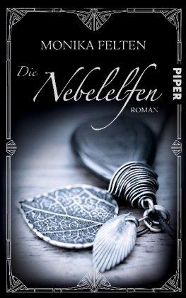 9783492701518: Die Nebelelfen: Ein Roman aus der Welt der Saga von Thale