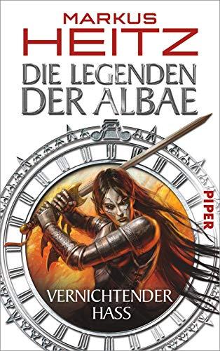 9783492701976: Die Legenden der Albae 02: Vernichtender Hass