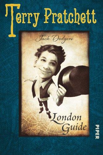 Terry Pratchett präsentiert Jack Dodgers London-Guide - Pratchett, Terry