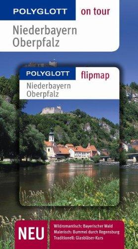 9783493556025: Niederbayern / Oberpfalz on Tour: Unsere besten Touren. Unsere Top 12 Tipps