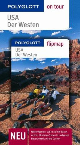 9783493557947: USA - Der Westen. Polyglott on tour - Reisefuhrer