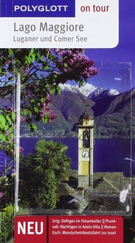 9783493559170: Lago Maggiore on tour: Luganer und Comer See