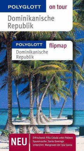 9783493559217: Polyglott on tour Dominikanische Republik - Buch mit flipmap