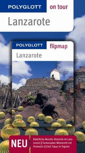 9783493559231: Lanzarote on tour: Unsere besten Touren. Unsere Top 12 Tipps