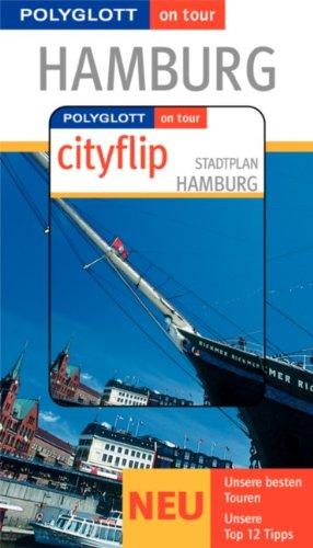 9783493566116: Hamburg. Polyglott on tour. Mit Cityflip