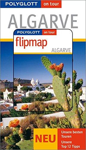 9783493568301: Algarve on tour: Unsere besten Touren. Unsere 12 Top Tipps