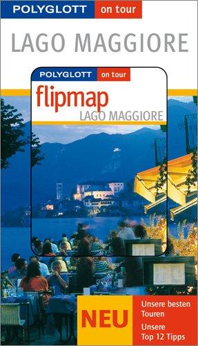 9783493569179: Lago Maggiore. Polyglott on tour. Mit Flipmap