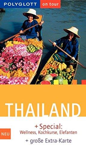 9783493577853: Thailand. Polyglott on tour. Special: Wellness, Kochkurse, Elefanten.