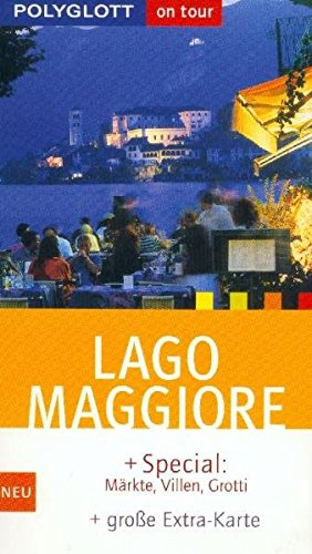 Lago Maggiore : [+ Special: Märkte, Villen,: Hamel, Christine: