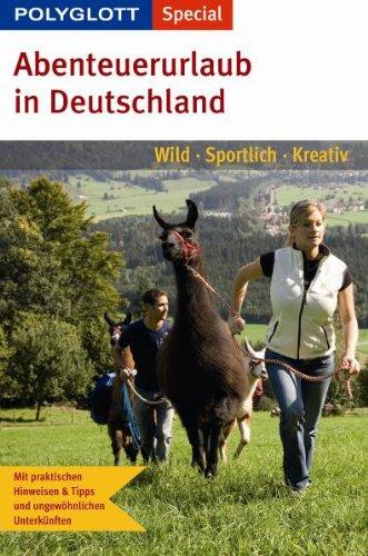 9783493601152: Polyglott Special Abenteuerurlaub in Deutschland