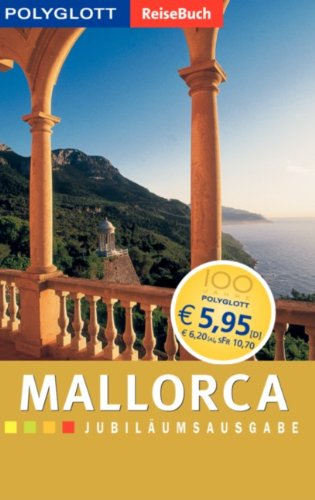 9783493603873: Mallorca. Polyglott ReiseBuch. Jubil�umsausgabe.
