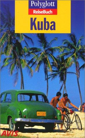 9783493604252: Polyglott ReiseBuch, Kuba
