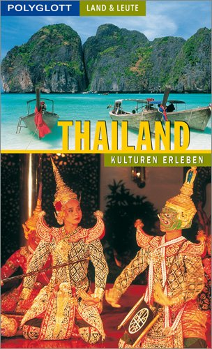Thailand: Kulturen erleben