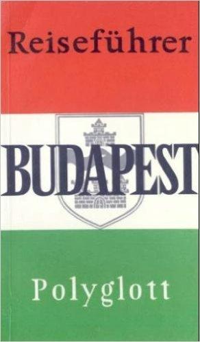 Polyglott Reisef?hrer: Budapest: n/a
