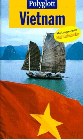 9783493629316: Vietnam. Polyglott Reiseführer. Mit Langenscheidt Mini- Dolmetscher