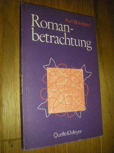 1) Bräutigam: Romanbetrachtung: Zu ihrer Didaktik und: Bräutigam, Kurt und