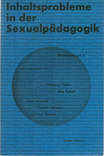 9783494006987: Sexualpädagogik II: Inhaltsprobleme in der Sexualpädagogik.