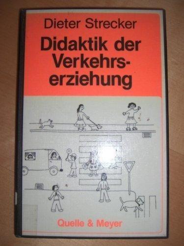 9783494010113: Didaktik der Verkehrserziehung.