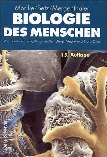 Biologie des Menschen Lehrbuch der Anatomie, Physiologie und Entwicklungsgeschichte [Gebundene ...