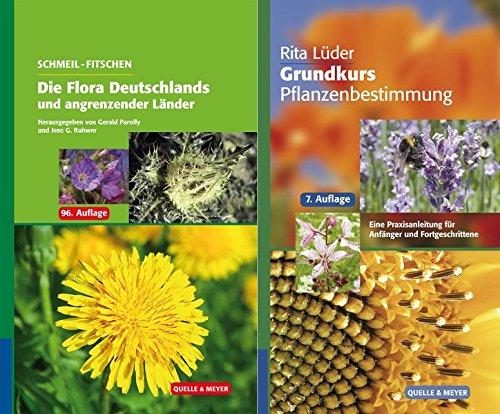 Schmeil-Fitschen - Die Flora Deutschlands und der angrenzenden Länder / Grundkurs ...